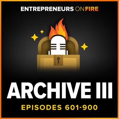 Archive 3 of Entrepreneurs On Fire