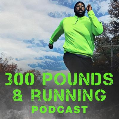 """Hey YOU! The one at the back of the pack of runners. Think you're """"too fat"""" to run, """"too slow"""" to run, """"too ____(fill in the blank)"""" to run? Then the 300 Pounds and Running Podcast is for you! Whether you've just started or need a fire lit under your ass to get you off that couch, I'll share my best advice, inspiring stories, and running and weight loss tips. Who am I? (Good question.) I'm Martinus Evans. I'm an RRCA run coach, author, and award-winning speaker. But more importantly I'm a big guy. Who runs. No…really. I've run 5k's, 10k's, half-marathons, and marathons! So I know your struggles. I know your hesitations. And I want to help you become a runner! So if you're looking for a place to start your journey to better health, look no further. Let's do this! Our show notes and additional information can be found at www.300poundsandrunning.com."""