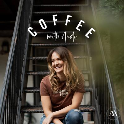 Coffee with Andi