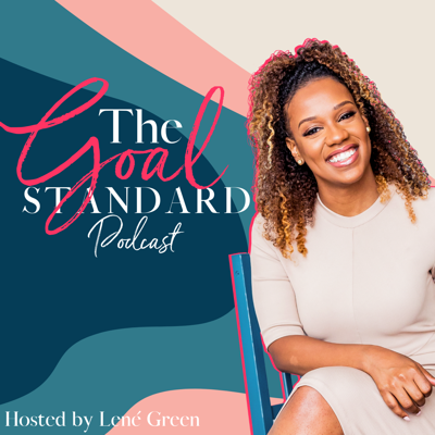 Stories of the grind before the shine, and how you can glow up in your business or career.   Host Lené Green is on a journey to find out what it takes by interviewing boss women and men who are successful in their own right. The Goal Standard Podcast highlights the part that you won't see on social media.    Guests will share the roadblocks, challenges, and struggles that they went through to get where they are today.  Hear how Tonya Rapley went from being in debt to creating a growing personal finance business, how Rachel Hill retired at 27,   and how Makaela Richardson created a $2 million subscription business.