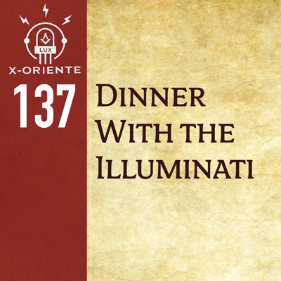 Cover art for 137: Dinner with the Illuminati