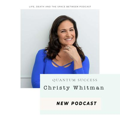 Cover art for Quantum Success with Christy Whitman