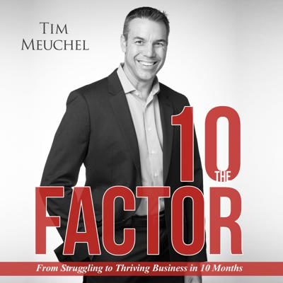 10 Factor: From Struggling to Thriving Business