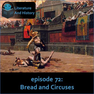 Cover art for Episode 72: Bread and Circuses (Juvenal's Satires)