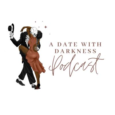 A Date With Darkness Podcast
