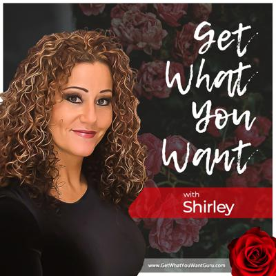 Get What You Want with Shirley