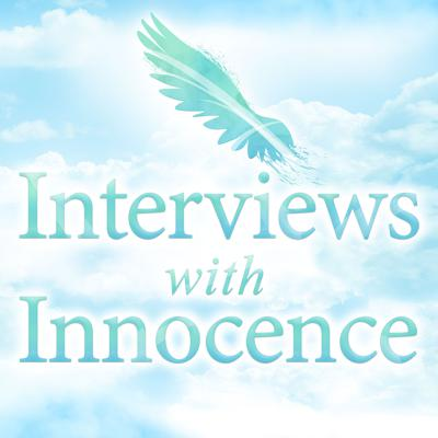 My name is Marla Hughes, and I am the host of this new podcast, Interviews with Innocence. I have a Masters Degree In Exercise Physiology and I am also a graduate student pursuing a Masters degree in Consciousness and Transformative Studies at JFK University in Pleasant Hill, CA.    My mission in creating this podcast is to help all of us to awaken to the spiritual essence of our children and the importance of allowing our children to be their true, authentic selves.  This podcast will feature experts in the field of children and spirituality, who illuminate our understanding of children's spirituality, including their descriptions of God, heaven, near-death experiences, final words, and accounts of past lives and much more.  Currently, there are no podcasts that speak directly about children's spirituality and what adults can learn from children about how to be more present, grateful, loving, and compassionate. The very young are our teachers, they are, after all, the masters of living in the present moment, enjoying the messiness of life, curious about the universe in all of it's dimensions and not concerned about ego or comparisons. No other podcast offers an exclusive forum for research into pediatric spirituality that not only enriches us personally but advances our research into consciousness.