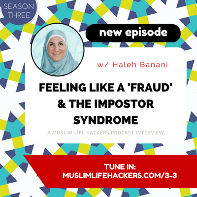 Cover art for #3-3: Feeling Like a Fraud & The Imposter Syndrome w/ Haleh Banani