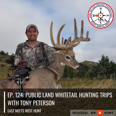Cover art for Ep. 124: Public Land Whitetail Hunting Trips with Tony Peterson
