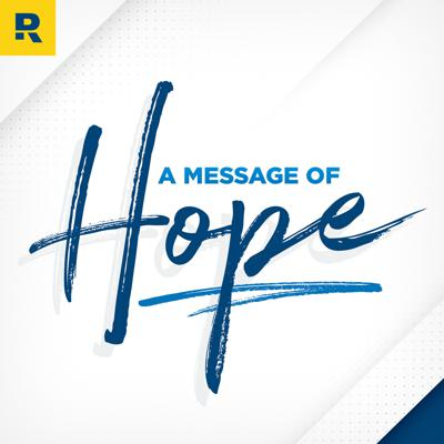 """""""A Message of Hope"""" is a short, daily podcast to help you navigate the current events affecting your life, money, and career. You'll hear from thought leaders Dave Ramsey, Ken Coleman, Rachel Cruze, Chris Hogan, Christy Wright, Anthony ONeal and John Delony."""