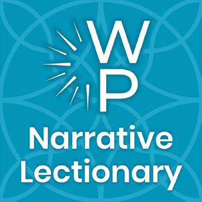 Working Preacher's Narrative Lectionary