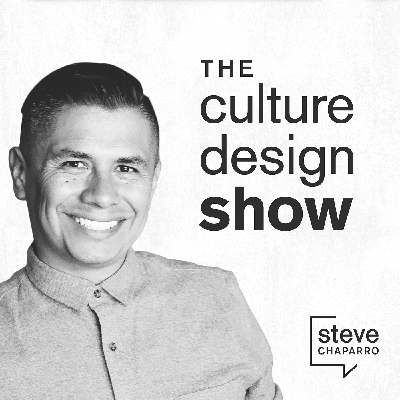 Steve Chaparro hosts the Culture Design Show where he features leaders and thinkers from some of the top creative firms in the world including architecture, design, and technology who are passionate about culture and design. What's the one thing they all have in common? They all believe in the power of culture and design.