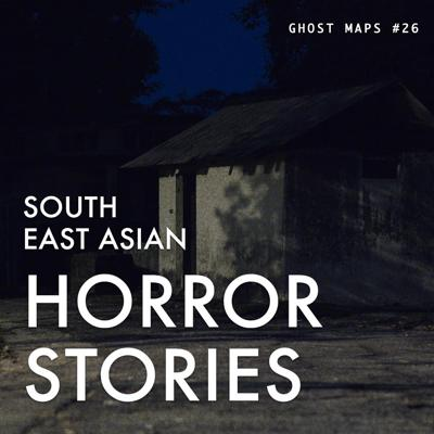Cover art for Haunted Shoot at Old Changi Hospital Part 1 - GHOST MAPS - True Southeast Asian Horror Stories #26