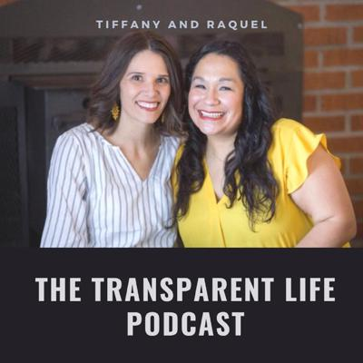 The Transparent Life Podcast