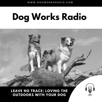 Cover art for Leave No Trace: Loving the Outdoors with your Dog