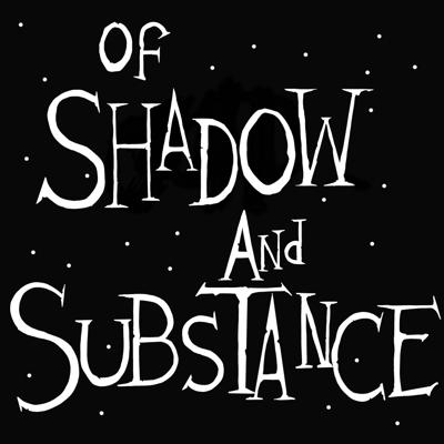 Of Shadow And Substance: A Twilight Zone Podcast