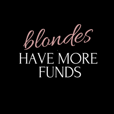 Blondes Have More Funds