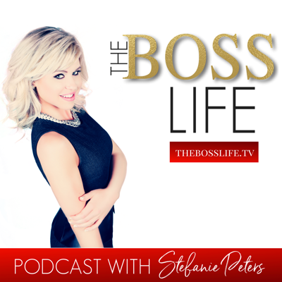 The Boss Life Podcast