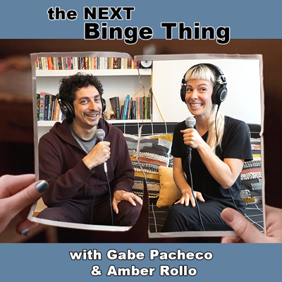 Would you rather run out of toilet paper or be quarantined with your ex? These two hosts don't really have a choice. Amber Rollo and Gabe Pacheco are two comedians who used to be engaged, now they are quarantined together. At least they have a bidet. They are binging shows to pass the time and keep the peace. Tune in to The Next Binge Thing as Amber and Gabe talk about the latest bingable show, how they are coping and who is still peeing with the door open.