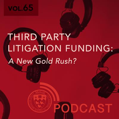 Cover art for Third Party Litigation Funding: A New Gold Rush?