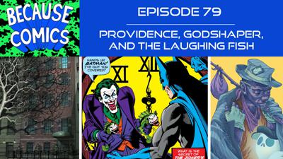 Cover art for Ep 79 - Providence, Godshaper, and the Laughing Fish