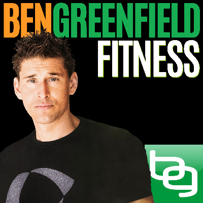 Free fitness, nutrition, biohacking, fat loss, anti-aging and cutting-edge health advice from BenGreenfieldFitness.com! Tune in to the latest research, interviews with exercise, diet and medical professionals, and an entertaining mash-up of ancestral wisdom and modern science, along with Q&A's and mind-body-spirit optimizing content from America's top personal trainer.