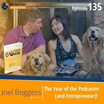 Cover art for The Year of the Podcaster (and Entrepreneur)!   Joel Boggess   Episode 135
