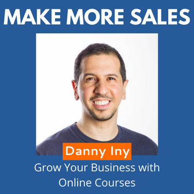 Cover art for 93 - Danny Iny - Grow Your Business with Online Courses