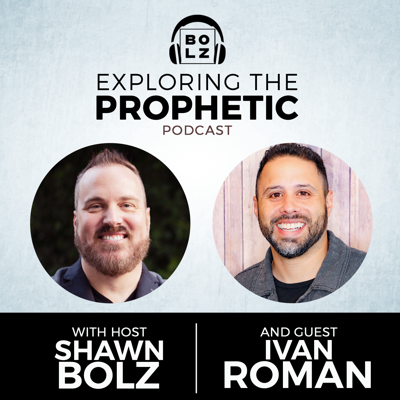 Cover art for Exploring the Prophetic with Ivan Roman (Season 3, Ep. 41)