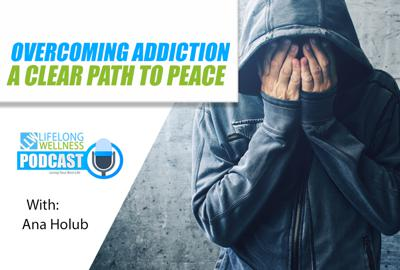 Cover art for Overcoming Addiction: A Clear Path to Peace with Ana Holub