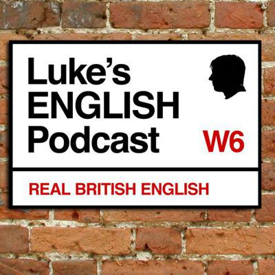 Luke's English Podcast is an award-winning podcast for learners of English.  Listen, learn and have fun while picking up natural British English as it really is spoken.  http://teacherluke.co.uk
