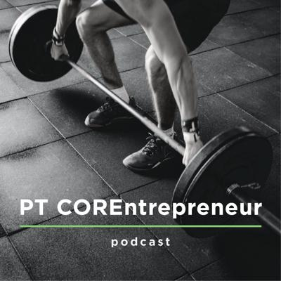 PT COREntrepreneur podcast