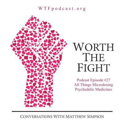Worth The Fight Podcast