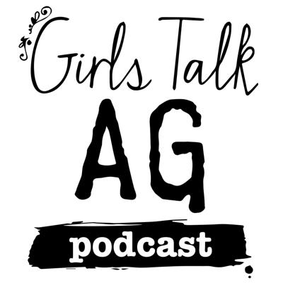 GirlsTalkAg podcast