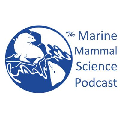 Marine Mammal Science is a podcast covering some of the latest scientific research on marine mammals – whales and dolphins, polar bears, seals and sea lions, manatees and dugongs, and sea otters. The podcast is produced by Speak Up For Blue Media on behalf of the Society for Marine Mammalogy and the journal Marine Mammal Science. The host is Dr. Chris Parsons.