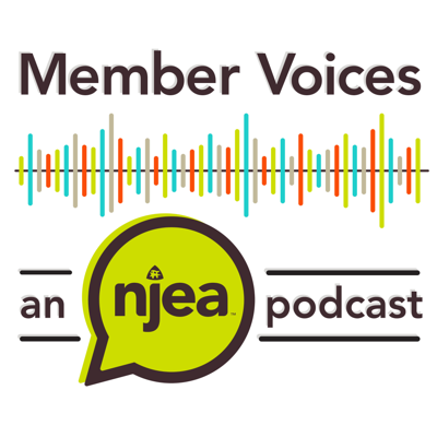 Member Voices: An NJEA Podcast