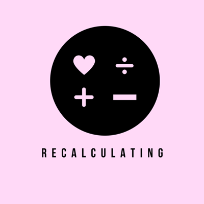 Recalculating is a discussion about what it means to reroute and recalculate after life's biggest endings. Join me, Sarah, as I use conversation, storytelling and humor to learn what it means to go through love, loss and transition.