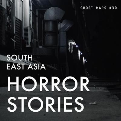 Cover art for Cursed by the Mangkukulam of Downtown Manila - GHOST MAPS - True Southeast Asian Horror Stories #30