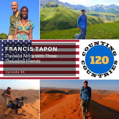 Cover art for Francis Tapon  … Traveled Africa With Three Thousand Friends