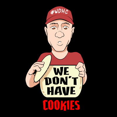 We Don't Have Cookies