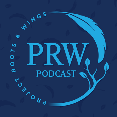 The Project Roots and Wings podcast
