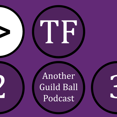 The Firm - Another Guild Ball Podcast