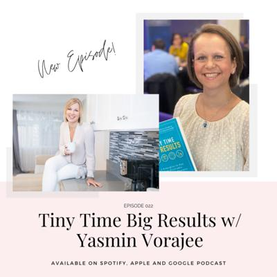 Cover art for Tiny Time, Big Results With Yasmin Vorajee