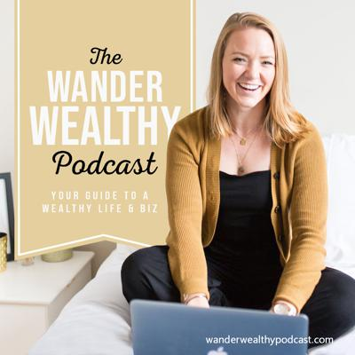 The Wander Wealthy Podcast   Build and Grow Your Money Coaching Business