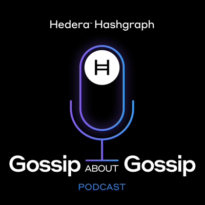 Hedera Hashgraph - Gossip About Gossip Podcast