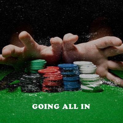 Cover art for Going All In