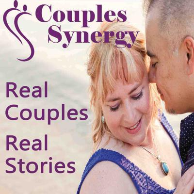 Couples Synergy: Real Couples, Real Stories...Real Relationships