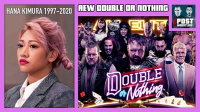 Cover art for AEW Double or Nothing 2020 POST Show, Hana Kimura w/ WH Park