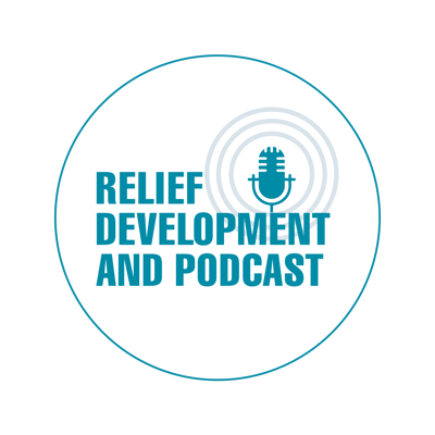 Relief, development and podcast