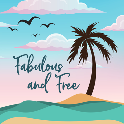 Fabulous and Free